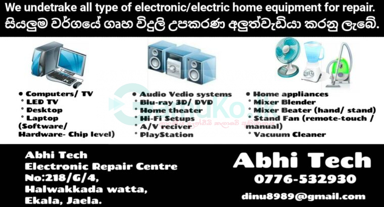 We undetrake all type of electronic/electric home